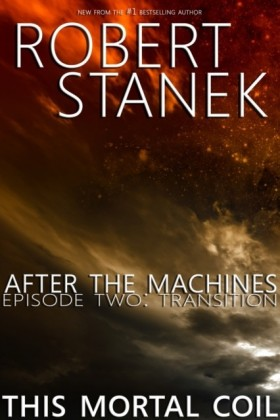 After the Machines. Episode Two: Transition
