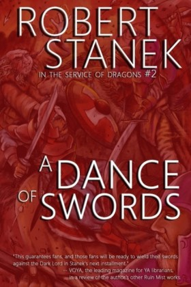 Dance of Swords (In the Service of Dragons Book 2, 10th Anniversary Edition)