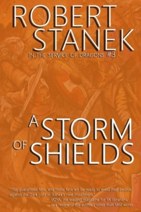 Storm of Shields (In the Service of Dragons Book 3, 10th Anniversary Edition)