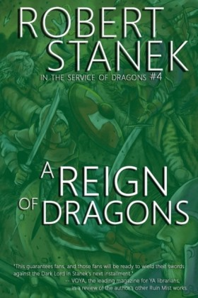Reign of Dragons (In the Service of Dragons Book 4, 10th Anniversary Edition)