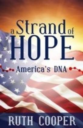 Strand of Hope: America's DNA