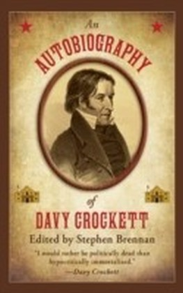Autobiography of Davy Crockett