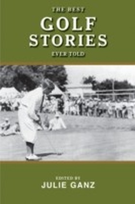 Best Golf Stories Ever Told