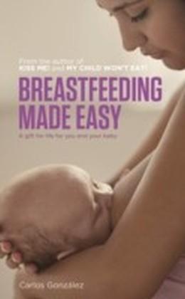 Breastfeeding Made Easy