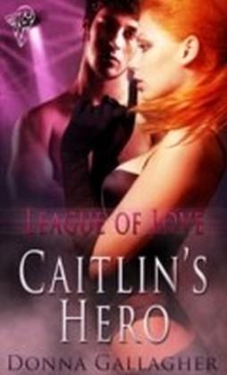 Caitlin's Hero