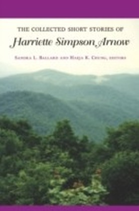 Collected Short Stories of Harriette Simpson Arnow