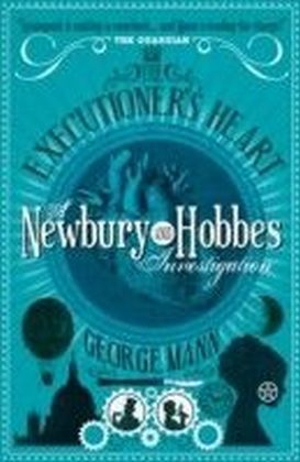 Executioner's Heart: A Newbury & Hobbes Investigation