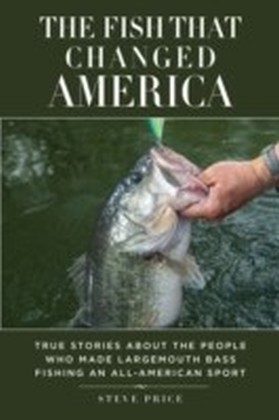 Fish That Changed America