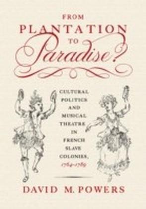 From Plantation to Paradise?