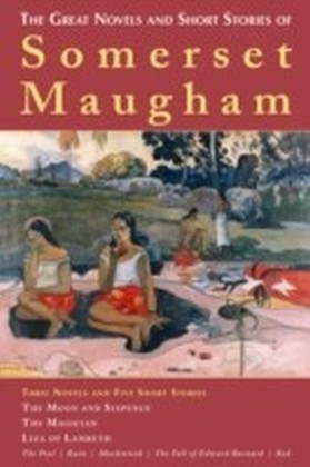 Great Novels and Short Stories of Somerset Maugham