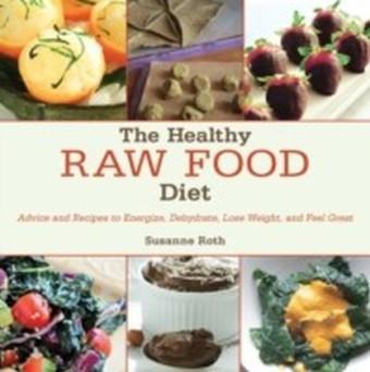 Healthy Raw Food Diet