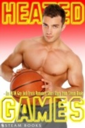 Heated Games - An M/M Gay Jock Erotic Romance Short Story from Steam Books