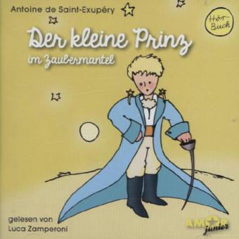 Der kleine Prinz mit dem Zaubermantel, 1 Audio-CD