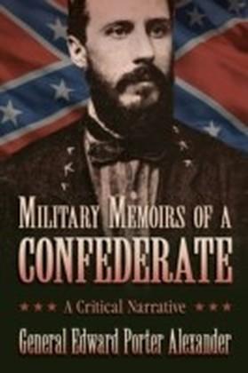 Military Memoirs of a Confederate