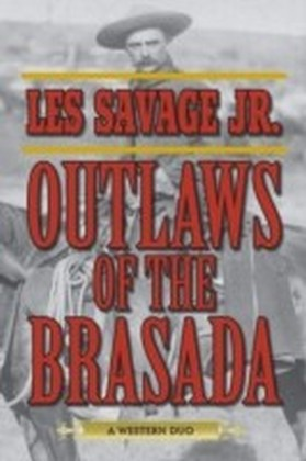 Outlaws of the Brasada