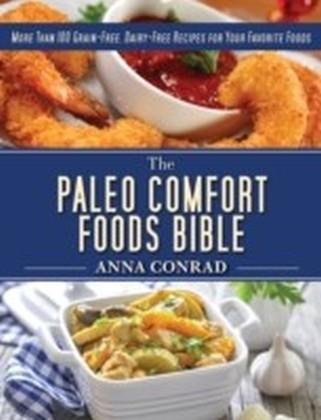 Paleo Comfort Foods Bible