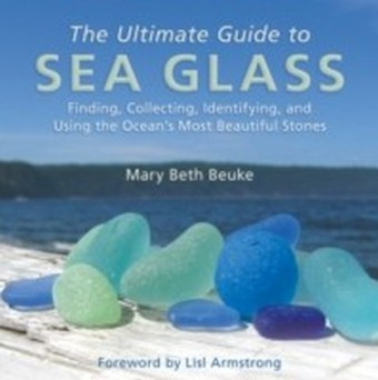 Ultimate Guide to Sea Glass