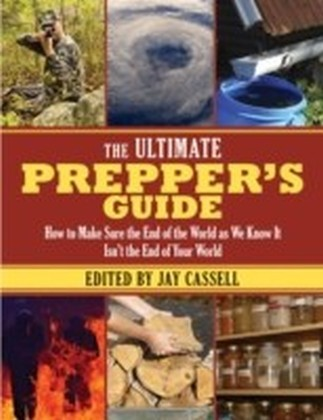 Ultimate Prepper's Guide