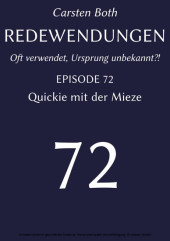 Redewendungen: Quickie mit der Mieze