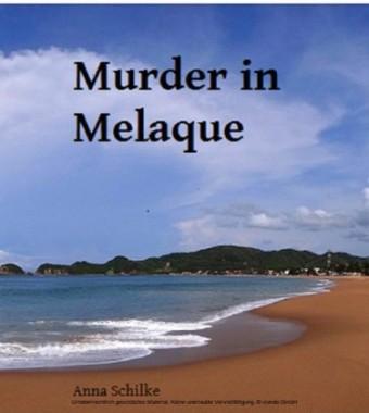 Murder in Melaque