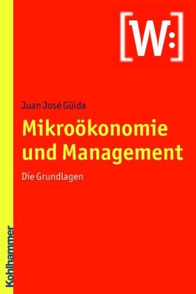 Mikroökonomie und Management