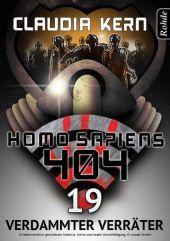 Homo Sapiens 404 - Verdammter Verräter