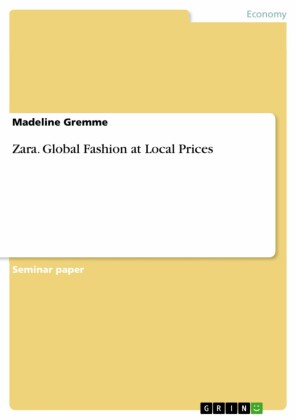 Zara. Global Fashion at Local Prices