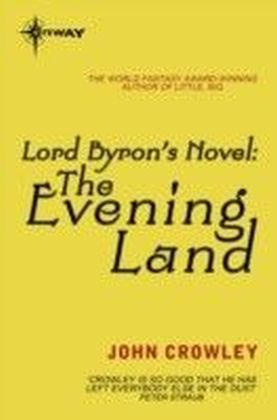Lord Byron's Novel: The Evening Land