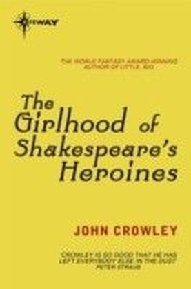 Girlhood of Shakespeare's Heroines