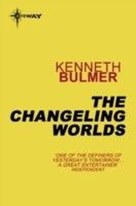 Changeling Worlds