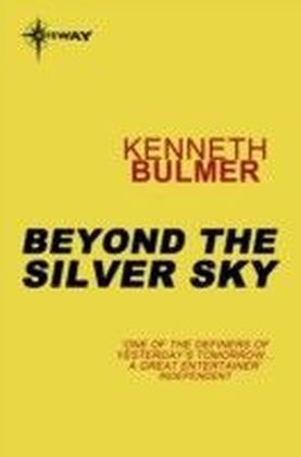 Beyond The Silver Sky