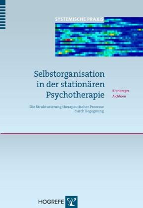 Selbstorganisation in der stationären Psychotherapie