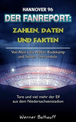 Die 96er - Zahlen, Daten und Fakten von Hannover 96