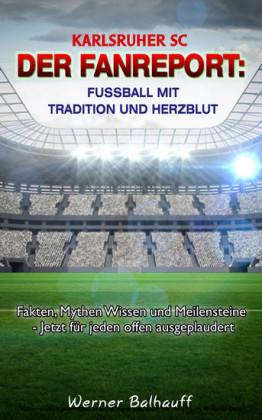 Karlsruher SC - Von Tradition und Herzblut für den Fußball