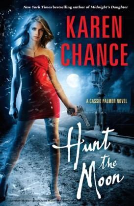 Hunt the Moon: Cassie Palmer Volume 5