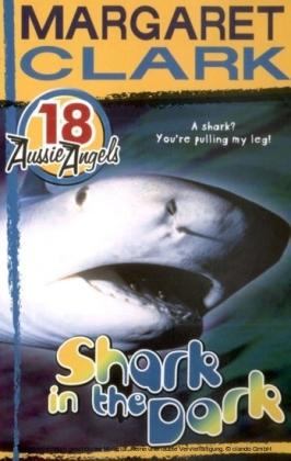 Aussie Angels 18: Shark in the Dark