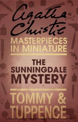 Sunningdale Mystery: An Agatha Christie Short Story