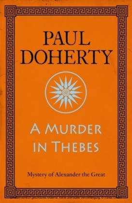 Murder in Thebes (Alexander the Great 2)