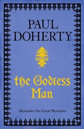 Godless Man (Alexander Mysteries 2)