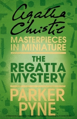 Regatta Mystery: An Agatha Christie Short Story