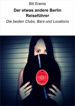 Der etwas andere Berlin Reiseführer