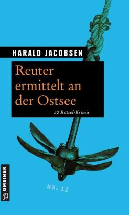 Reuter ermittelt an der Ostsee