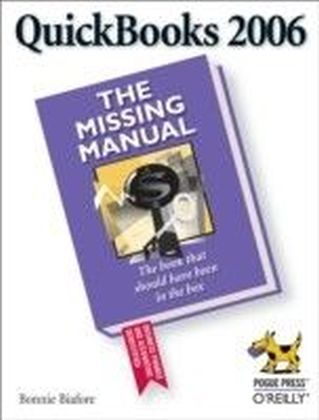 QuickBooks 2006: The Missing Manual