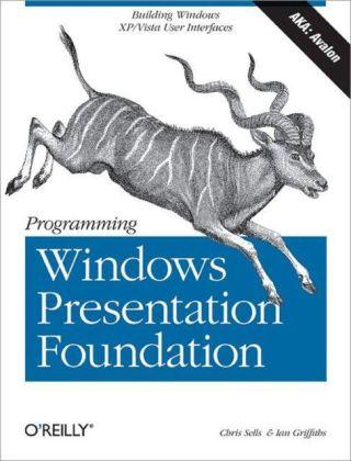 Programming Windows Presentation Foundation