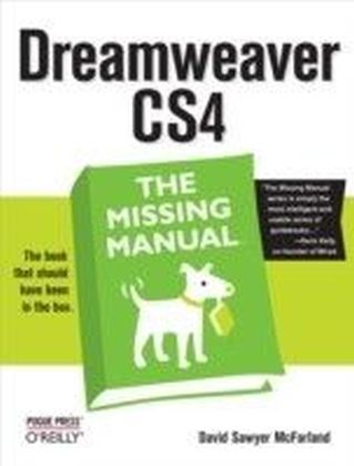 Dreamweaver CS4: The Missing Manual