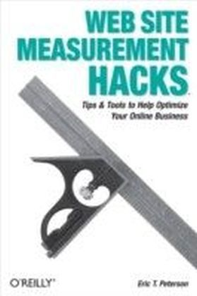 Web Site Measurement Hacks