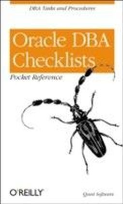 Oracle DBA Checklists Pocket Reference
