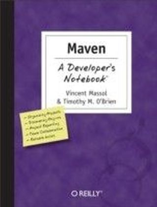 Maven: A Developer's Notebook