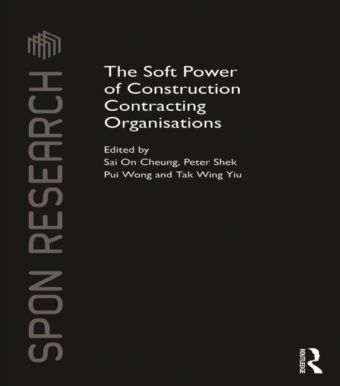Soft Power of Construction Contracting Organisations
