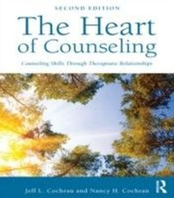 Heart of Counseling: Essential Skills for Effective Helping